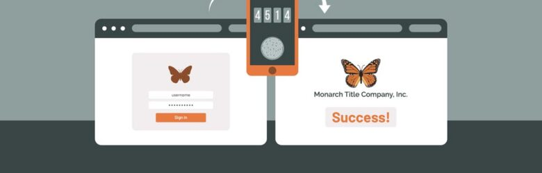 Monarch Title graphic promoting two-factor authentication